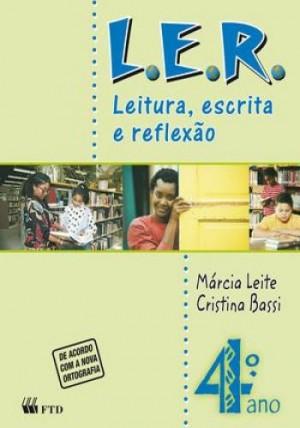 L.E.R. Leitura, Escrita e Reflexão 4º ANO