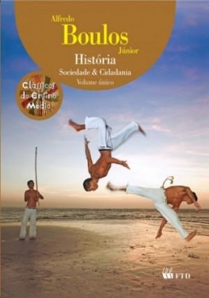 História Sociedade e Cidadania  Volume Único - 2ª Edição