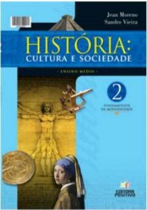 História - Cultura e Sociedade - Volume 2
