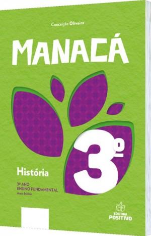 Manacá - História 3º Ano
