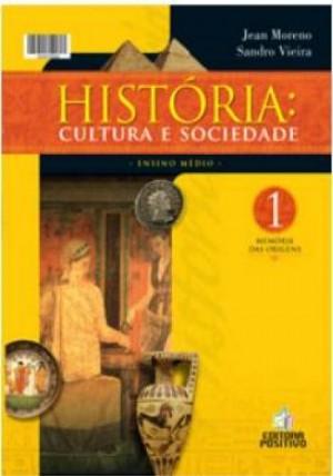 História - Cultura e Sociedade - Volume 1