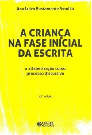CRIANCA NA FASE INICIAL DA ESCRITA, A