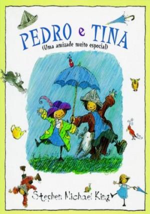 Pedro e Tina - Uma amizade muito especial