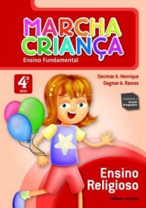 Marcha Criança Religião 4º Ano - 1ª Edição