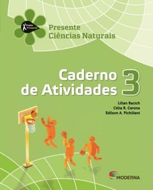Projeto Presente Ciências Caderno de Atividades 3º Ano