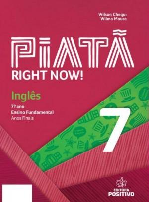 Piatã - Inglês 7º Ano Right Now!