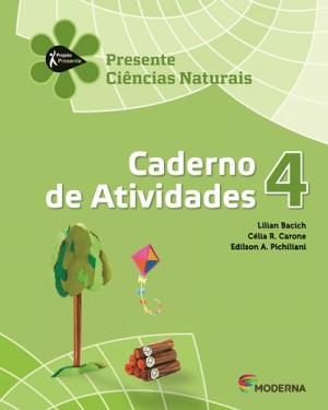 Projeto Presente Ciências Caderno de Atividades 4º Ano