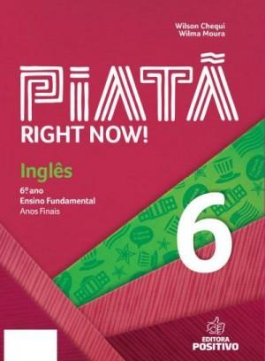 Piatã - Inglês 6º Ano Right Now!