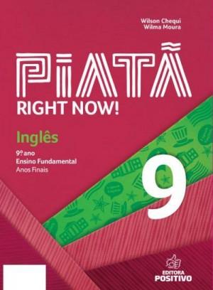 Piatã - Inglês 9º Ano Right Now!