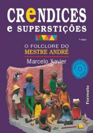 Crendices e Superstições Com CD