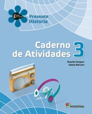 Projeto Presente História Caderno de Atividades 3º Ano