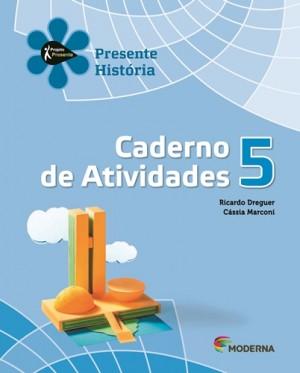 Projeto Presente História Caderno de Atividades 5º Ano