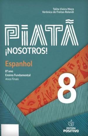 Piatã - Espanhol 8º Ano Nosotros!