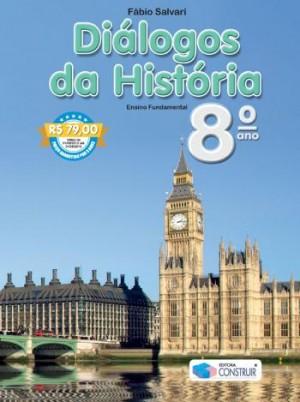 Diálogos da História 8º Ano