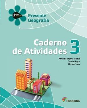 Projeto Presente Geografia Caderno de Atividades 3º Ano