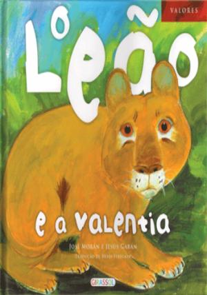Valores - O Leão e a Valentia