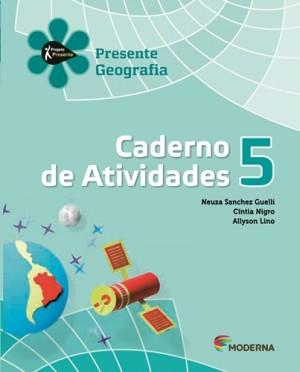 Projeto Presente Geografia Caderno de Atividades 5º Ano