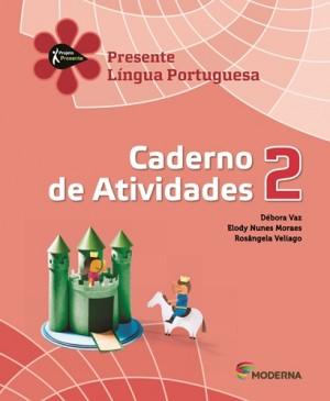 Projeto Presente Português Caderno de Atividades 2º Ano
