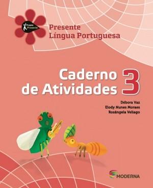 Projeto Presente Português Caderno de Atividades 3º Ano