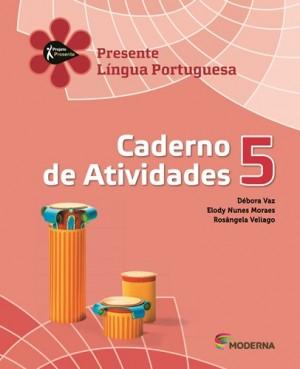 Projeto Presente Português Caderno de Atividades 5º Ano