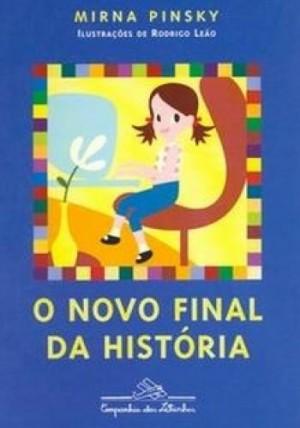 Novo Final da História, O