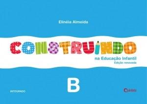 Construindo na Educação Infantil Integrado - B