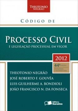 Código de Processo Civil e Legislação Processual em Vigor