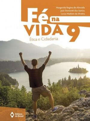 Fé na Vida 9º Ano - Nova Edição