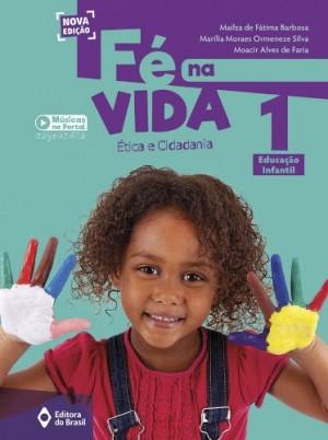 Fé na Vida Educação Infantil 1 - Nova Edição
