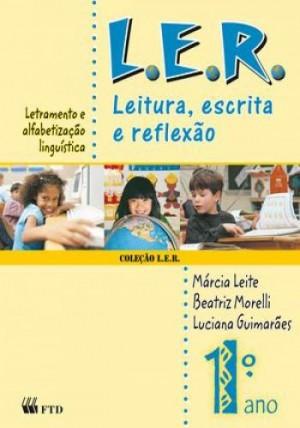 L.E.R. Leitura, Escrita e Reflexão 1º ANO
