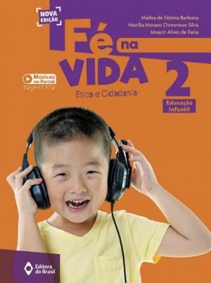 Fé na Vida Educação Infantil 2 - Nova Edição