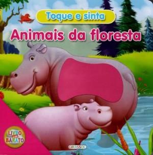 Toque e Sinta - Animais da Floresta