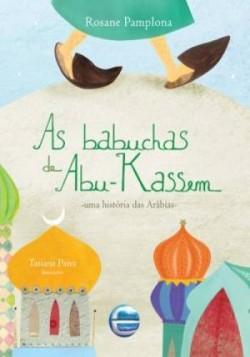 Babuchas de Abu-Kassem - Uma história das arábias, As