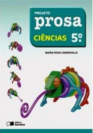 Projeto Prosa Ciências 5º Ano - 2ª Edição