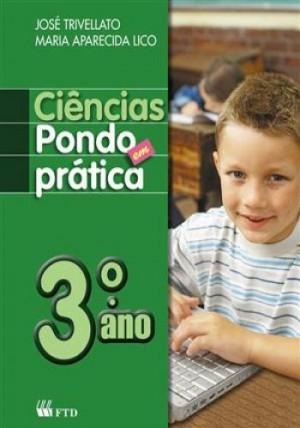 Ciências - Pondo em Prática 3º Ano