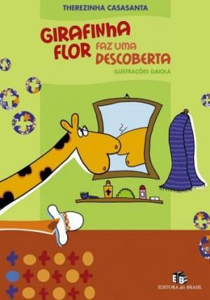 Girafinha Flor Faz Uma Descoberta