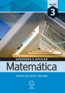 Aprender e Aplicar Matemática 3 - 1ª Edição