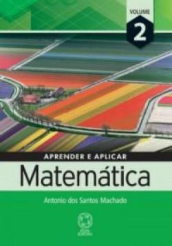 Aprender e Aplicar Matemática 2 - 1ª Edição