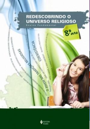 Redescobrindo o Universo Religioso 8º Ano