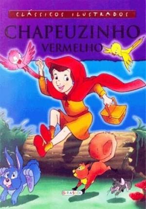 Clássicos Ilustrados - Chapeuzinho Vermelho