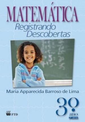 Matemática Registrando Descobertas 3. Ano