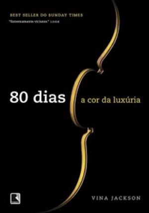 80 Dias - A Cor da Luxúria