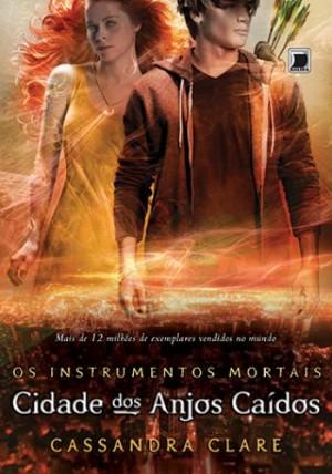 Cidade Dos Anjos Caídos - Os Instrumentos Mortais