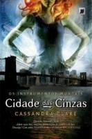 Instrumentos Mortais Volume 2 - Cidades Das Cinzas