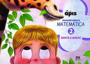 Projeto Ápis Matemática Educação Infantil Volume 2