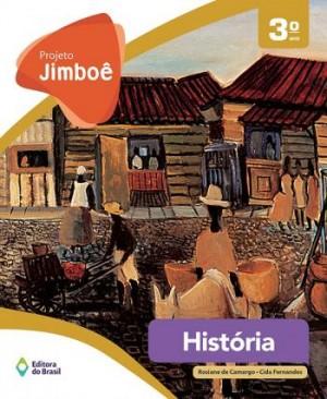 Projeto Jimboê História 3º Ano