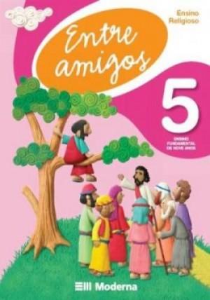 Entre Amigos Ensino Religioso 5º Ano - 2ª Edição