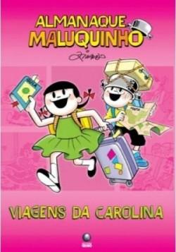 Almanaque Maluquinho - Viagens de Carolina