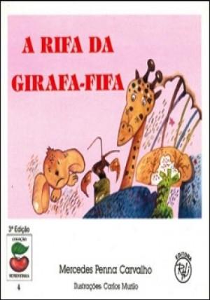 Rifa da Girafa-Fifa, A