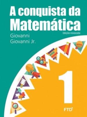A Conquista da Matemática 1º Ano - Edição Renovada
